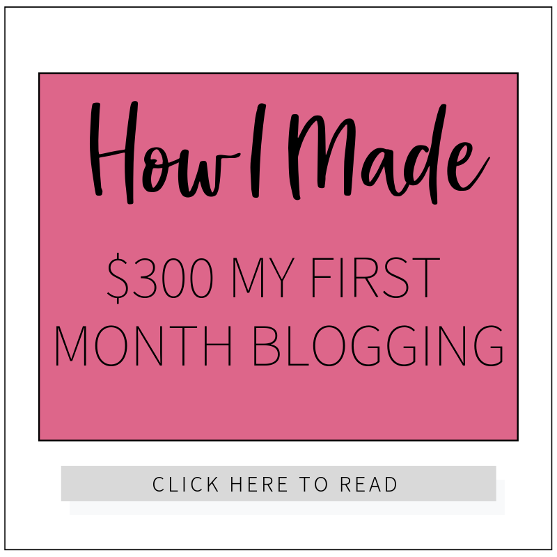 How I Made $300 My First Month Blogging