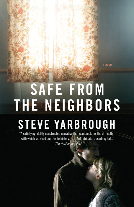 Safe From the Neighbors  (2010)