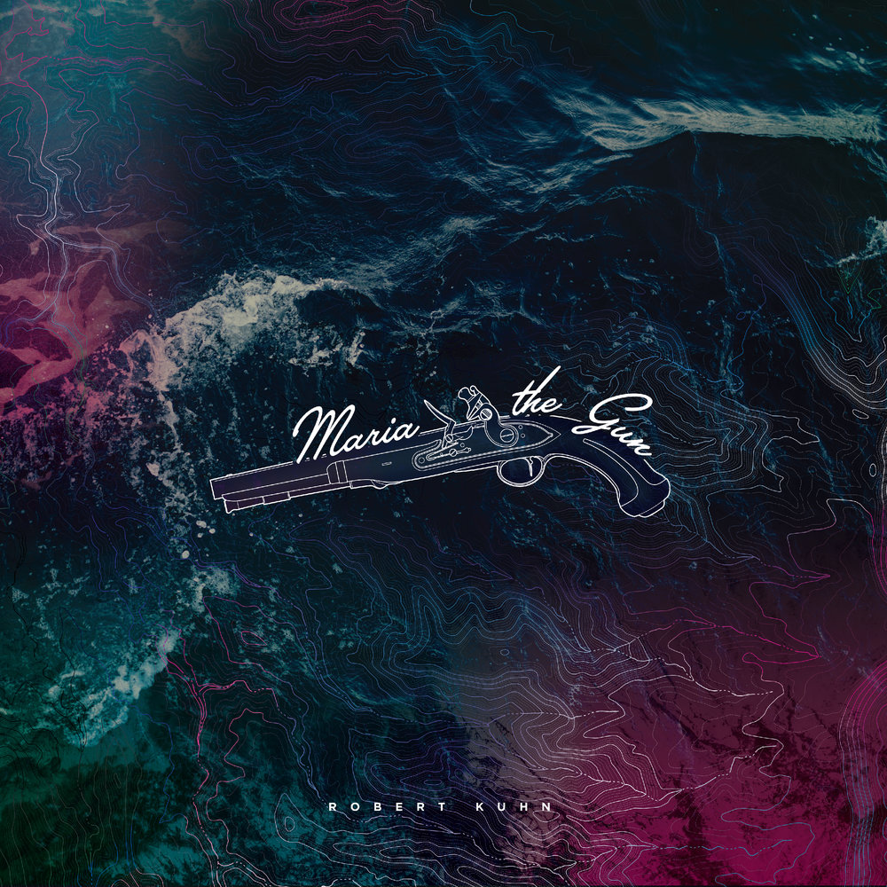 Robert_Kuhn-Maria_the_Gun-Album_Artwork.jpeg