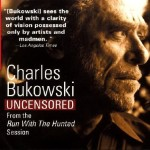 Charles-Bukowski-Uncensored-CD-Bukowski-Charles-9780694524228