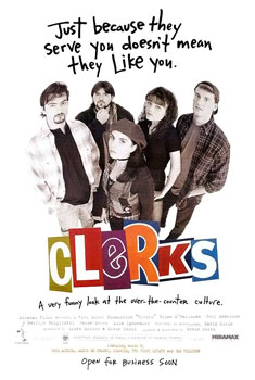 Clerks: A movie about people with time on their hands for people with time on their hands.