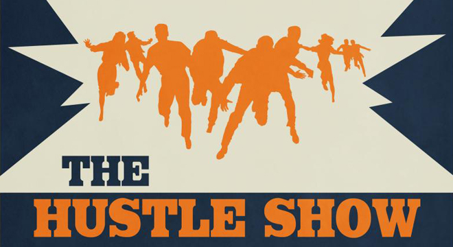 The Hustle Show