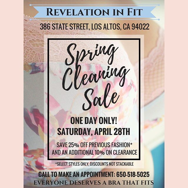 Today is the day! Our Spring Cleaning Sale has finally arrived! Save 25% off on select styles and an additional 10% off on clearance! Call to see what appointments we have available. As always we are still accepting walk-ins. . . . . . . . #revelation #revelationinfit #losaltos #downtownlosaltos #sanjose #sanjosecalifornia #paloalto #mountainview #siliconvalley #siliconvalleylife #boutique #boutiqueshopping #braboutique #lingerieboutique #smallbusiness #shopsmall  #localbusiness #shoplocal #sale #springsale #brastore #braboutique #lingeriestore #lingerieboutique #bodypositive #lovelingerie #plussizelingerie #lingeriefashion #springcleaning