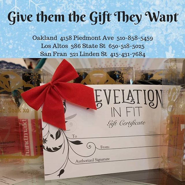 Gift Certificates Available! Give the gift they want! Redeemable at any location. Can be purchased over the phone or in store.  Oakland  4158 Piedmont Ave  510-858-5459 Los Altos  386 State St  650-518-5025 San Fran  321 Linden St  415-431-7684 #lingeriefriday #stockingstuffers
