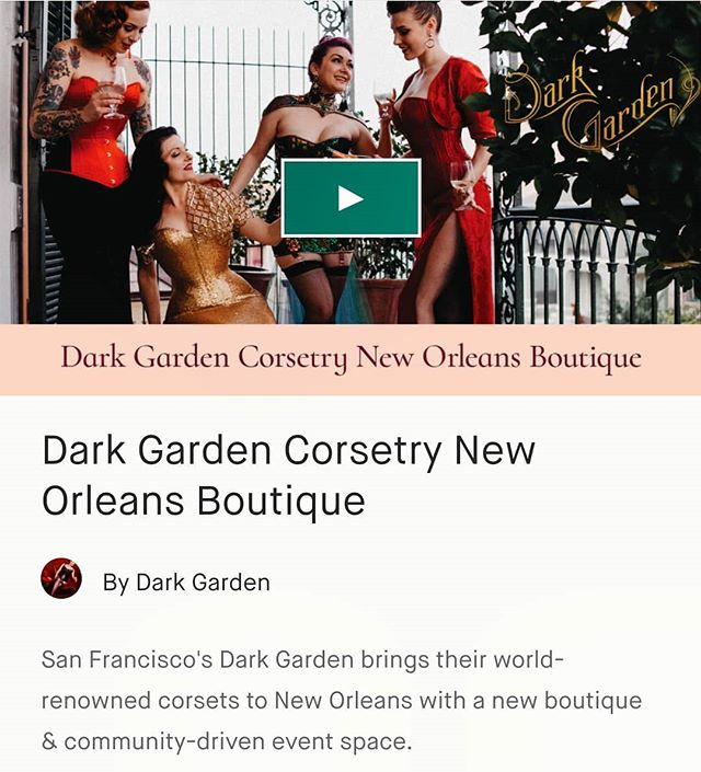 Exciting news from our dear friends at Dark Garden - they are opening a second location in New Orleans!! Check out their Kickstarter!  https://www.kickstarter.com/projects/darkgarden/dark-garden-corsetry-new-orleans-boutique