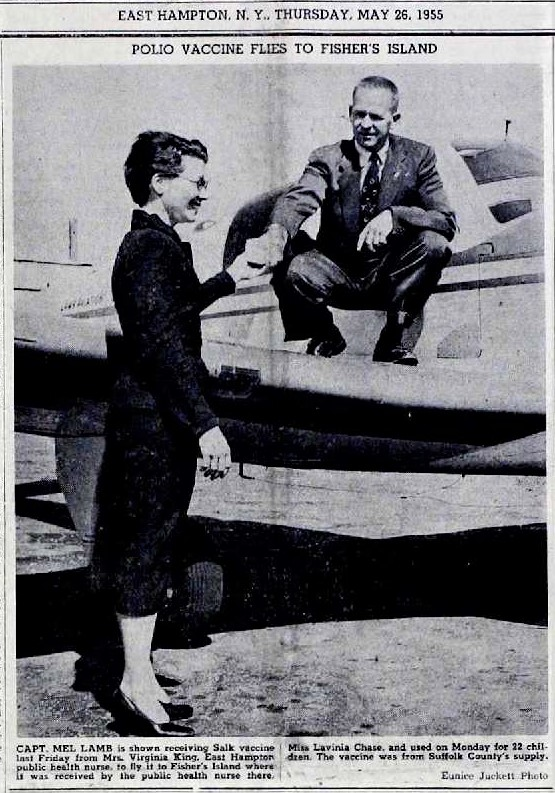 East Hampton Airport operator, Mel Lamb, flies Polio vaccine to Fisher's Island 1955