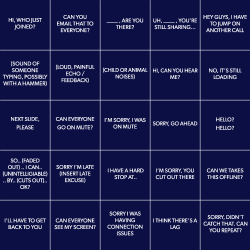 "It's scary how quickly this ""Conference Call Bingo"" card can be filled out."