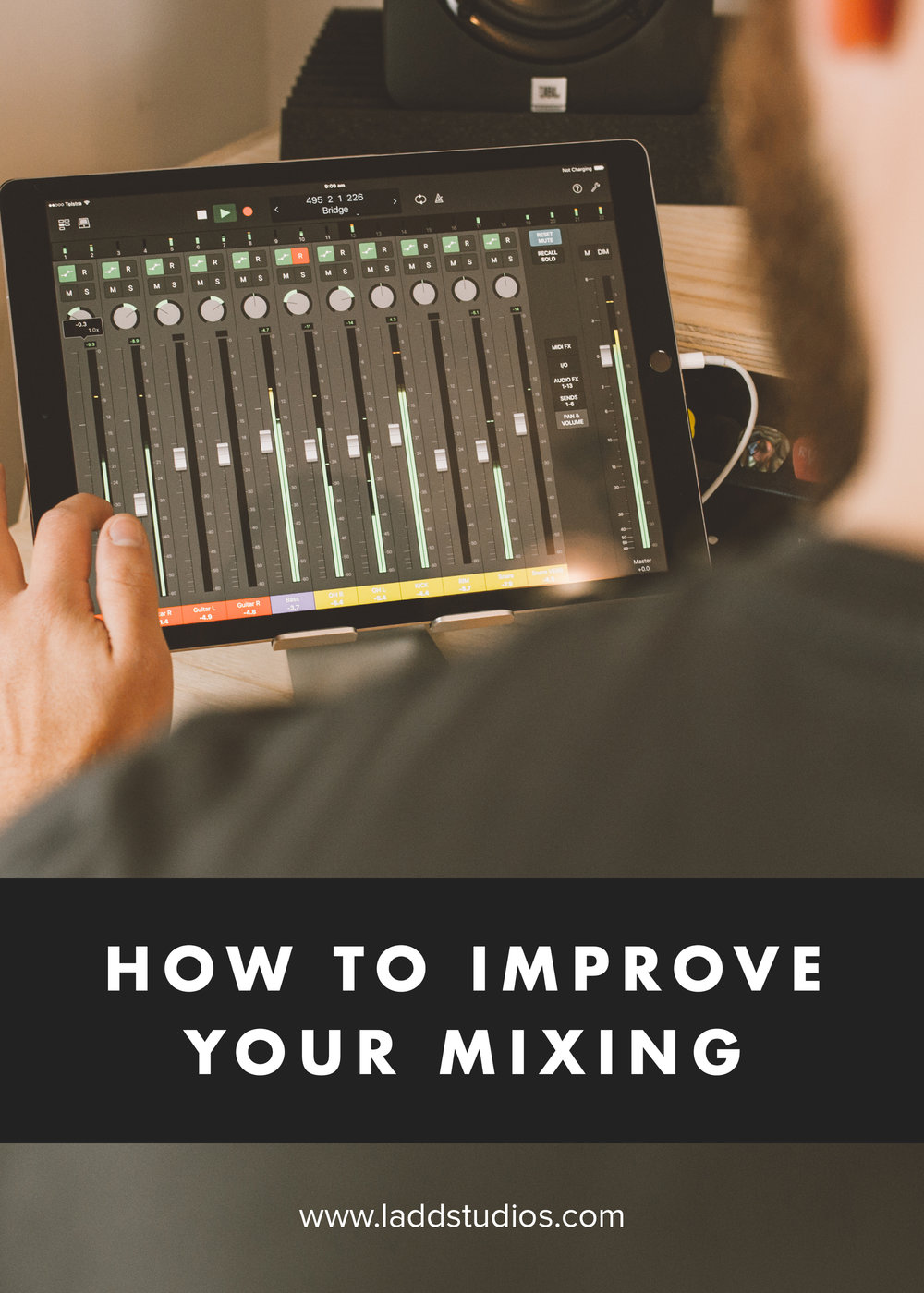 how-to-improve-your-mixing-ladd-studios.jpg