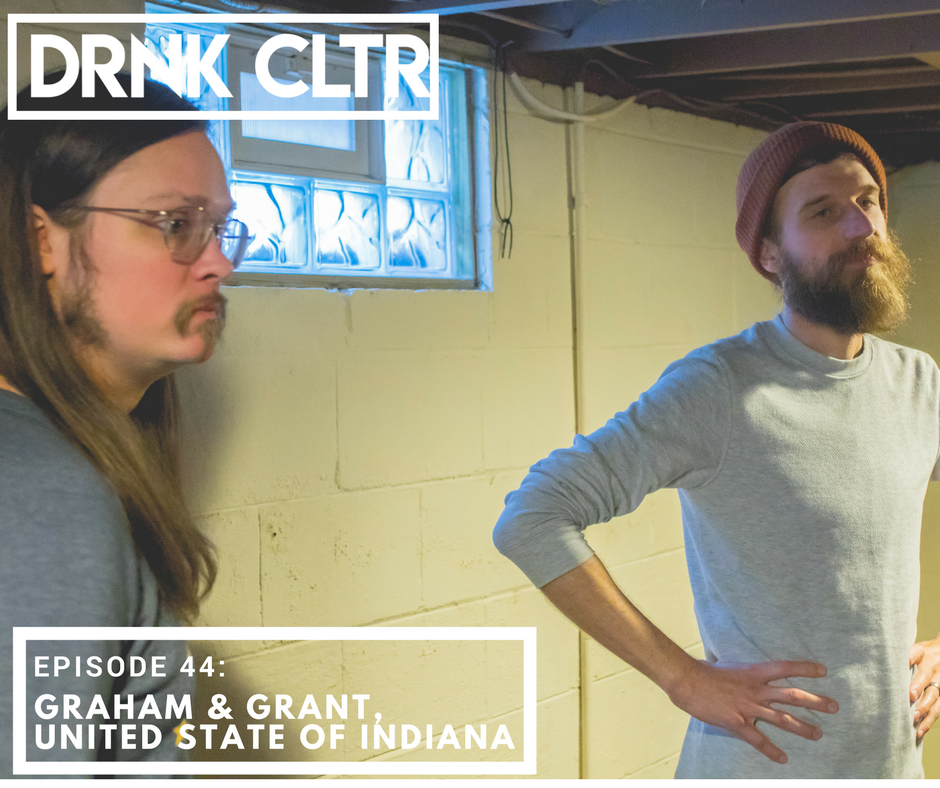 Episode 44: Graham Brown & Grant Gilman, United State of Indiana -