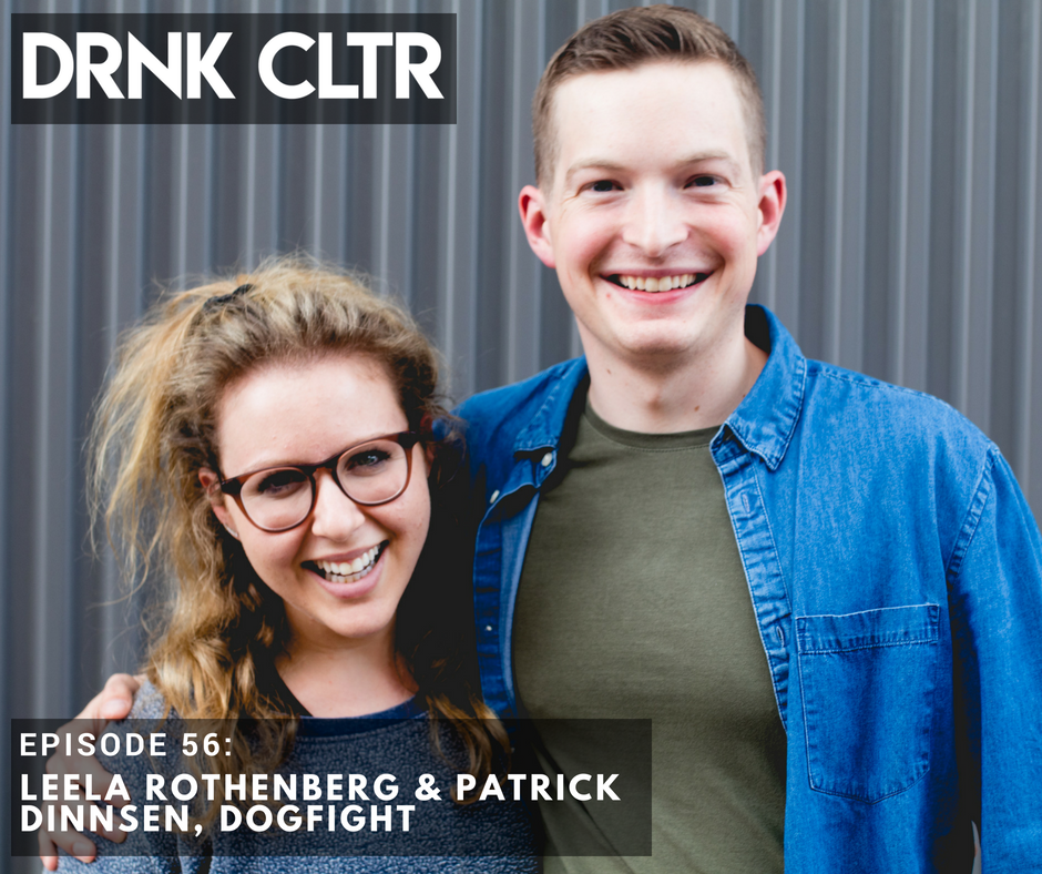 Episode 56: Leela Rothenberg & Patrick Dinnsen, Dogfight -