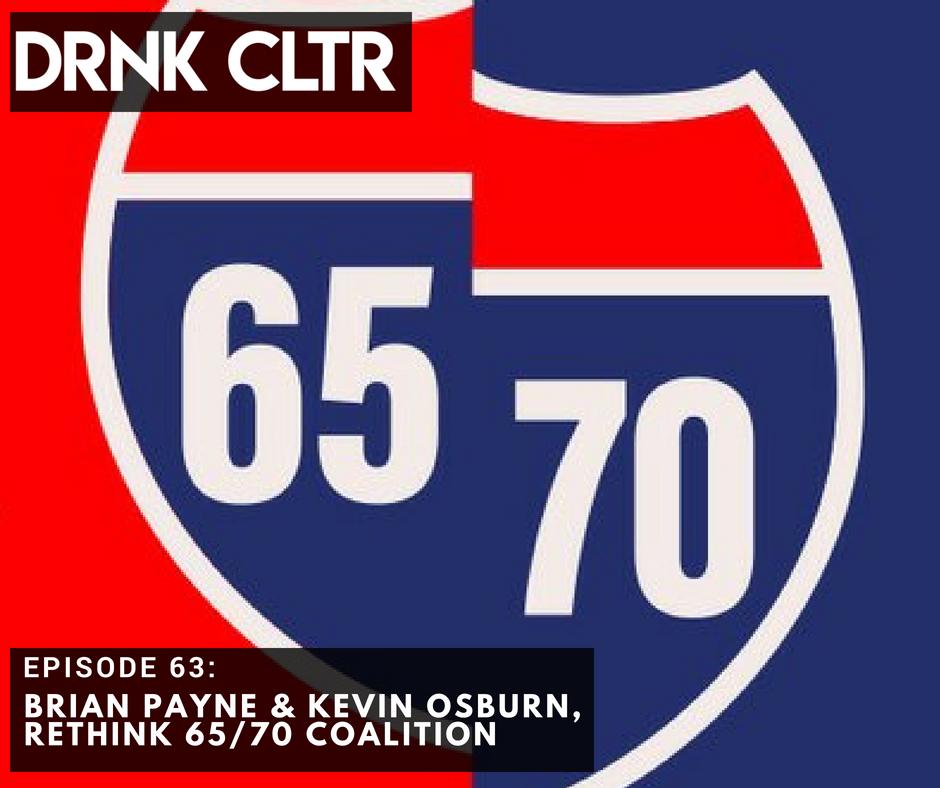 Episode 63: Brian Payne & Kevin Osburn, Rethink 65/70 -