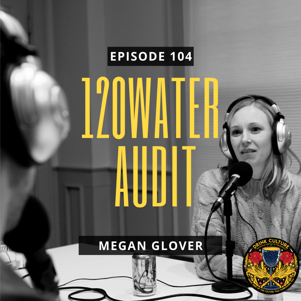 Episode 104: 120WaterAudit, Megan Glover -