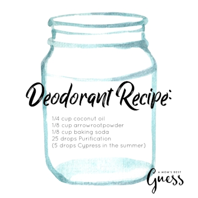 DIY Deodorant A Moms Best Guess