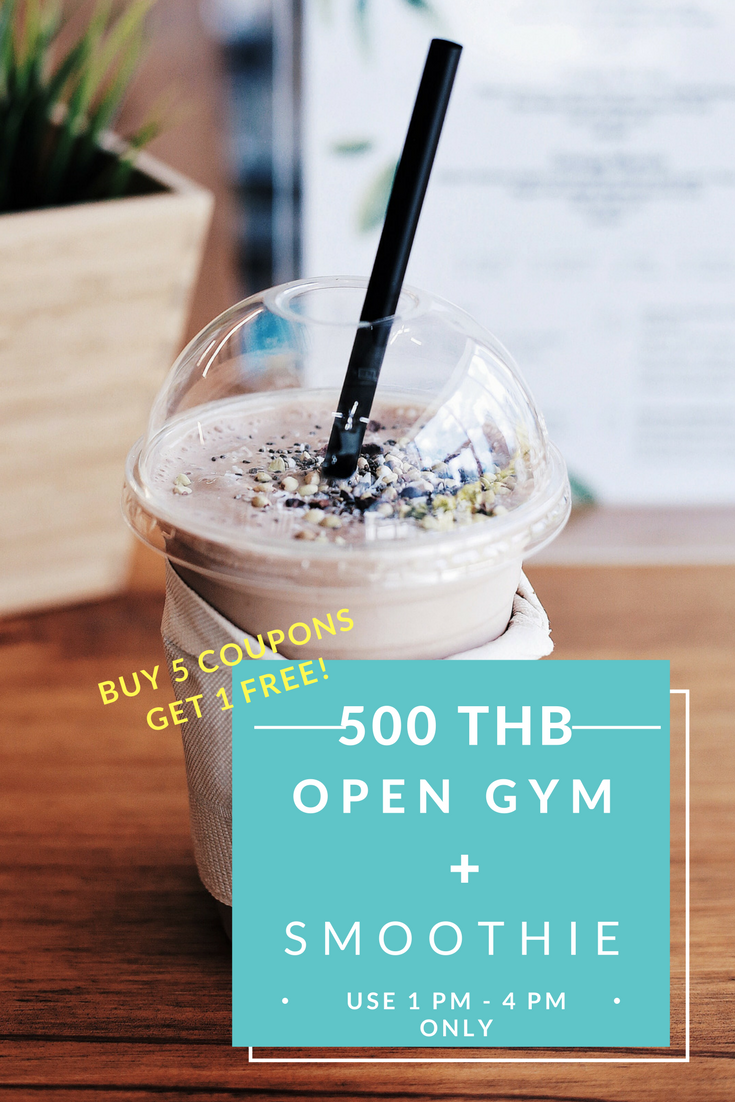 SUPER SAVE OR OPEN GYM DROP INS  1-4 PM GYM ACCESS and SMOOTHIE DRINK    Price 500 THB        * Buy 5 Coupons, Get ONE FREE!      (For this promotion only)