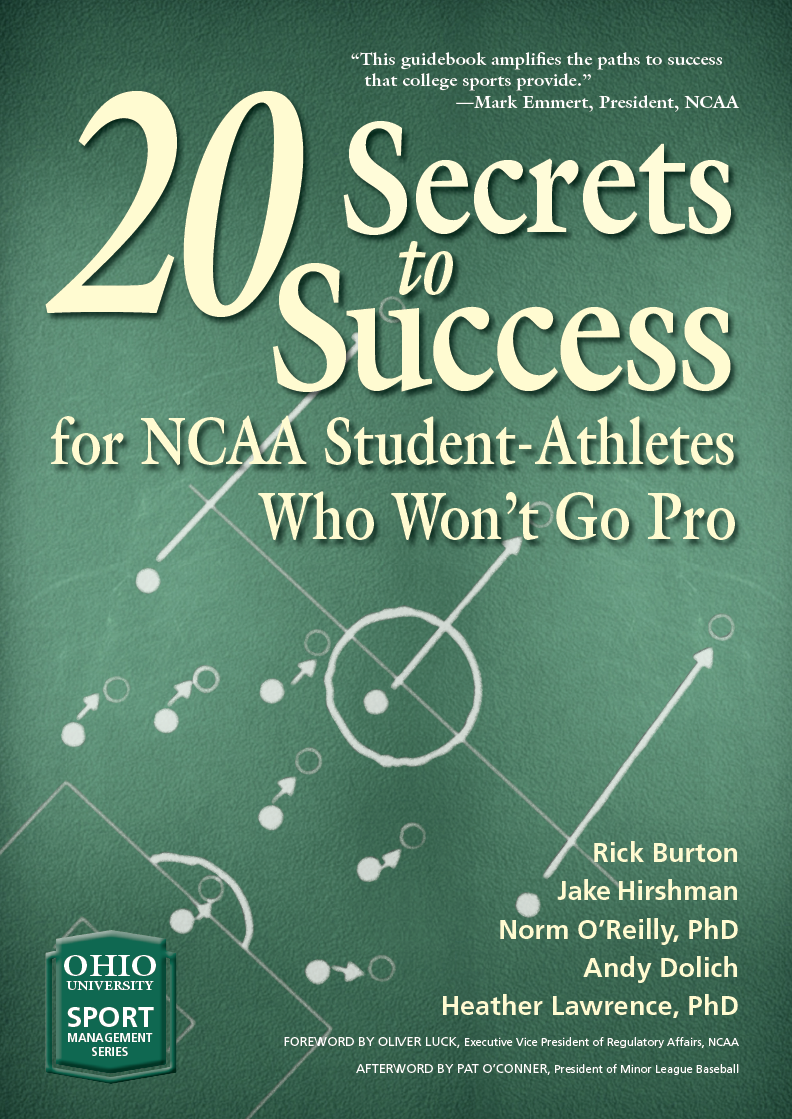Secrets to success for ncaa student athletes who wont go pro 20 secrets to success for ncaa student athletes who wont go pro malvernweather Choice Image