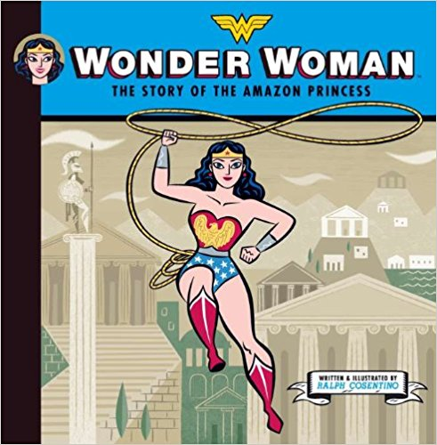 For the Littles: Classic WW - You've got her origin story complete with Greek Mythology all here.