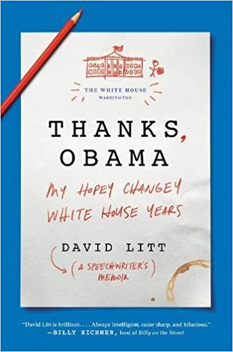 Love the Title - most of all. It's so tongue and cheek and smart like the rest of this book. I think this would be a great tutorial for a young person who wants a glimpse into what a political campaign and White House win is really like. If you like documentaries this book is for you. I'll admit it had me feeling nostalgic for a President who speaks in complete sentences. I felt like I got a peek behind the closed doors of the White House speech writers office.  David saw my review on Goodreads and had this to say: Hi Jen, I'm glad you liked it! I was happy to see that your review specifically mentioned young people - I'm hoping people starting out in their careers will read Thanks, Obama and get excited about going into politics. - David Litt