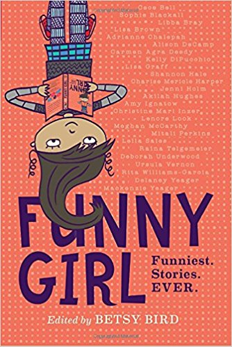 A compilation of funny stories from some of the most popular authors in MG Lit today: Cece Bell, Sophie Blackall, Libba Bray, Shannon Hale, Lisa Graff, and Raina Telgemeier, this anthology of funny girls will make you laugh until you cry.
