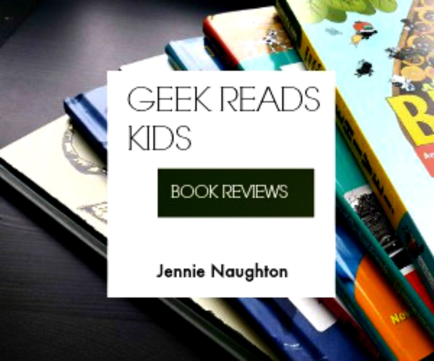 Geek Reads Kids