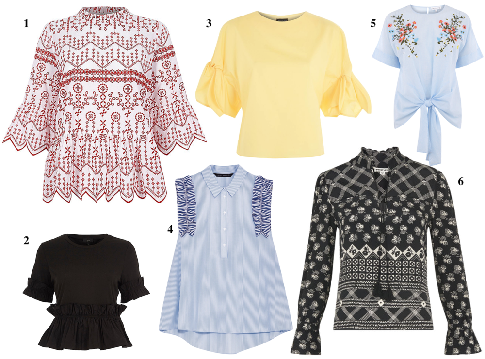 1. River Island  Cutaway smock top  , 2.River Island  Black frill hem top  , 3. Topshop  Bow sleeve top  , 4. Zara  Frilly Sleeve top  , 5. Warehouse  Embroidered top  , 6. Whistles  Silk top