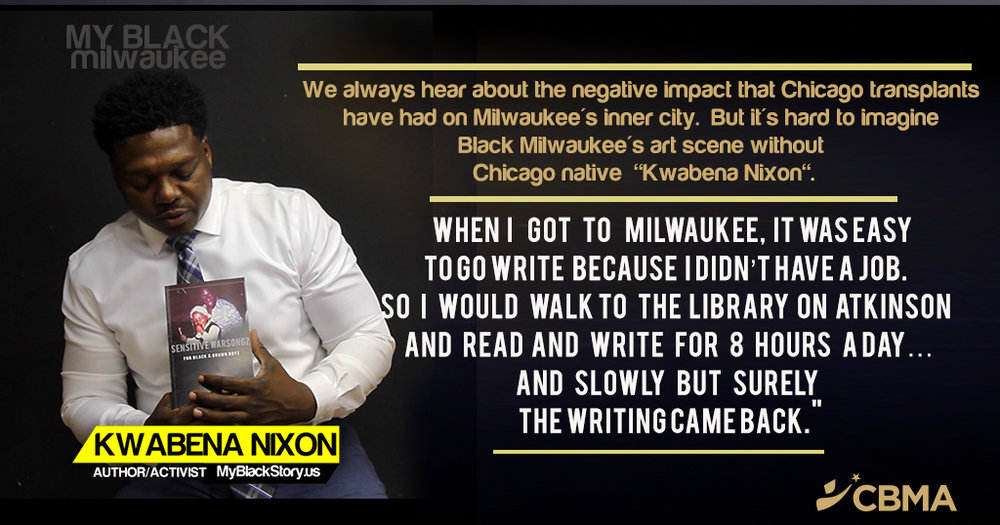 Kwabena Nixon - Milwaukee - Author/Activist - MyBlackStory.us