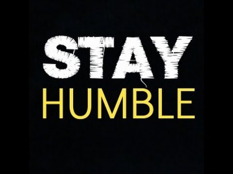 Stay Humble.jpg