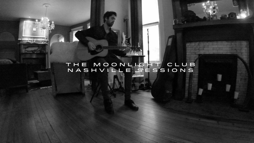 The Moonlight Club Nashville Sessions