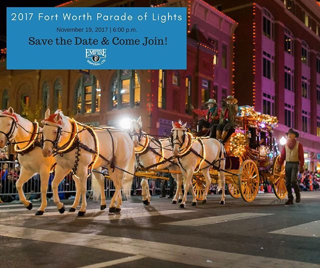 Mark your calendars! November 19th is the @paradeoflightsfw! Empire Disposal is proud to sponsor this exciting event.  Bring the family and join us at 6:00pm CST.  #ParadeofLights #TheEmpireWay