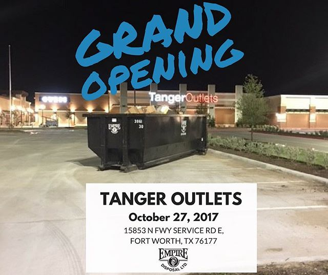 Join us today for the Tanger Outlets – Fort Worth's, Grand Opening! Be on the lookout for special guests, HGTV's Jonathan Scott and Drew Scott, who will be attending today's ribbon cutting.  Empire Disposal appreciated being a part of the construction for this great Outlet! #TangerOutlets #GrandOpening #TheEmpireWay