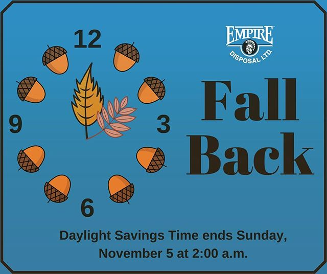 Fall Back Daylight Savings Time is here! Don't forget you set your clocks back 1 hour! #DaylightSavingsTime #TheEmpireWay