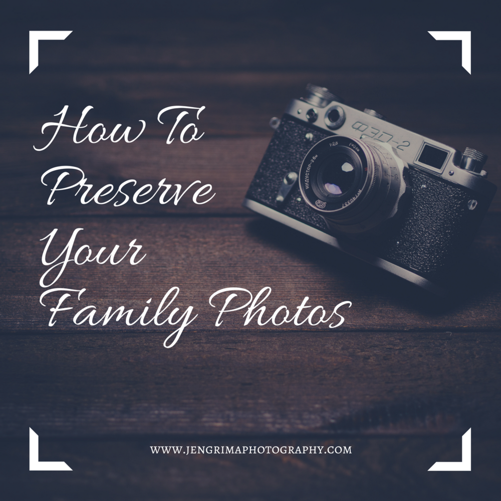How To Preserve Your Family Photos. Written by Jen Grima, Documentary Family Photographer, Lehigh Valley, PA.