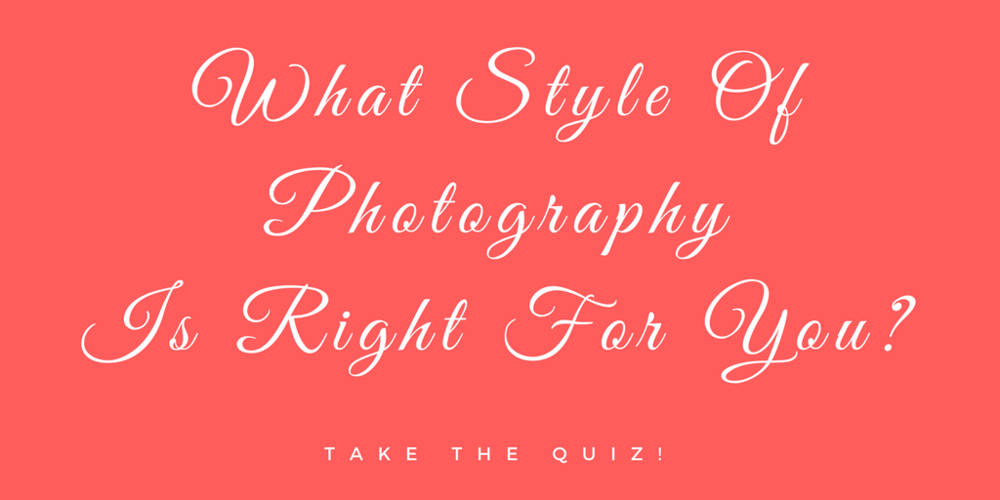 What style of photography is right for you? Take the quiz from Jen Grima Photography, Lehigh Valley, PA.