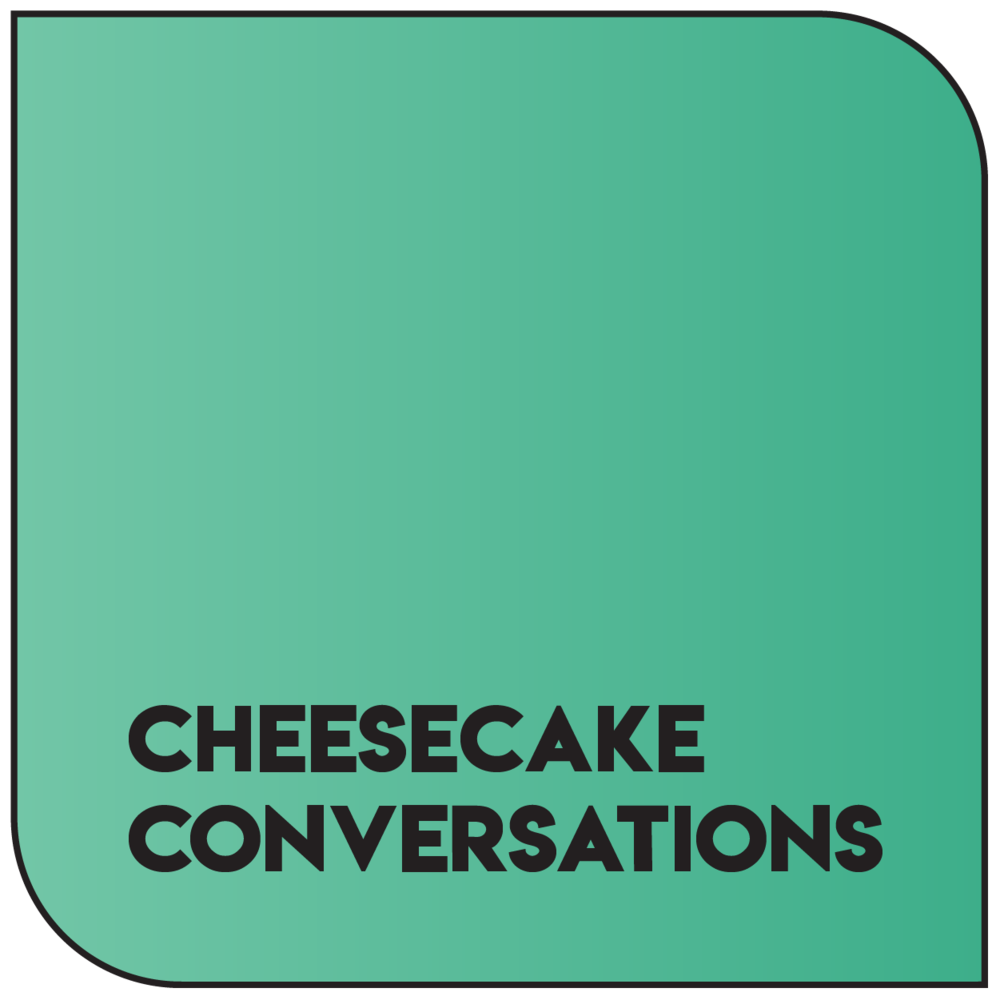 Cheesecake Conversations.png