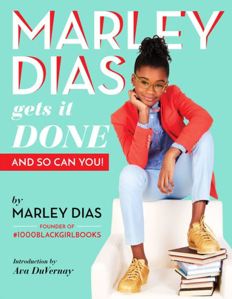 MARLEY DIAS GETS IT DONE - Marley Dias - Paperback.jpg
