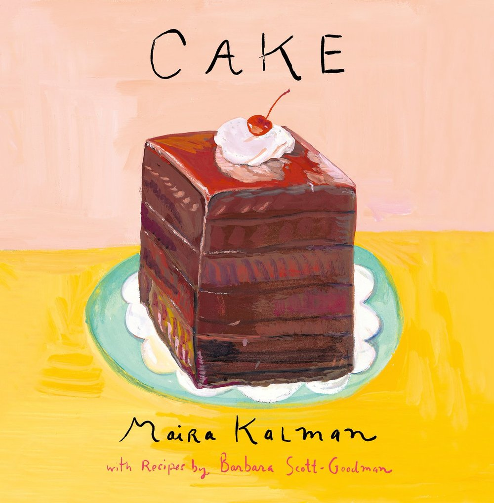 CAKE - Maira Kalman - Hardcover.jpg