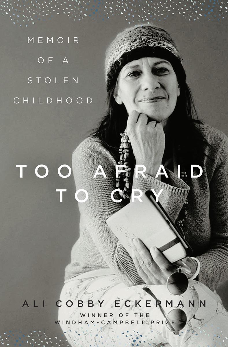 TOO AFRAID TO CRY - Ali Cobby Eckermann - Hardcover.jpeg