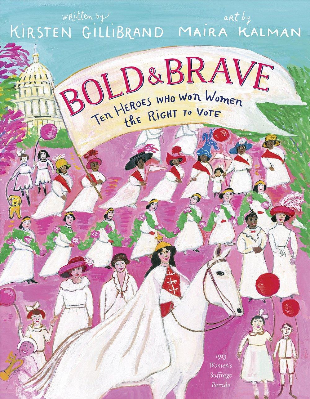Bold and Brave Kristen Gillibrand and Maira Kalman.jpg
