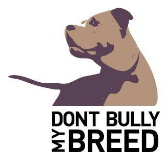 Dont Bully My Breed, Inc