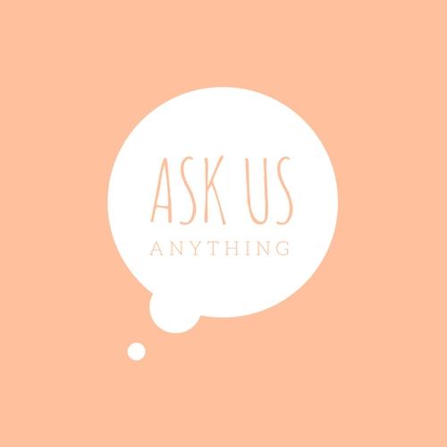 Ask us Anything_www.callmeharlot.com.jpg