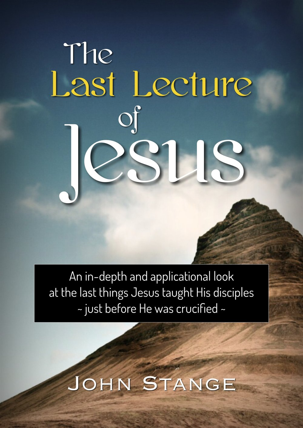 The Last Lecture of Jesus.JPG