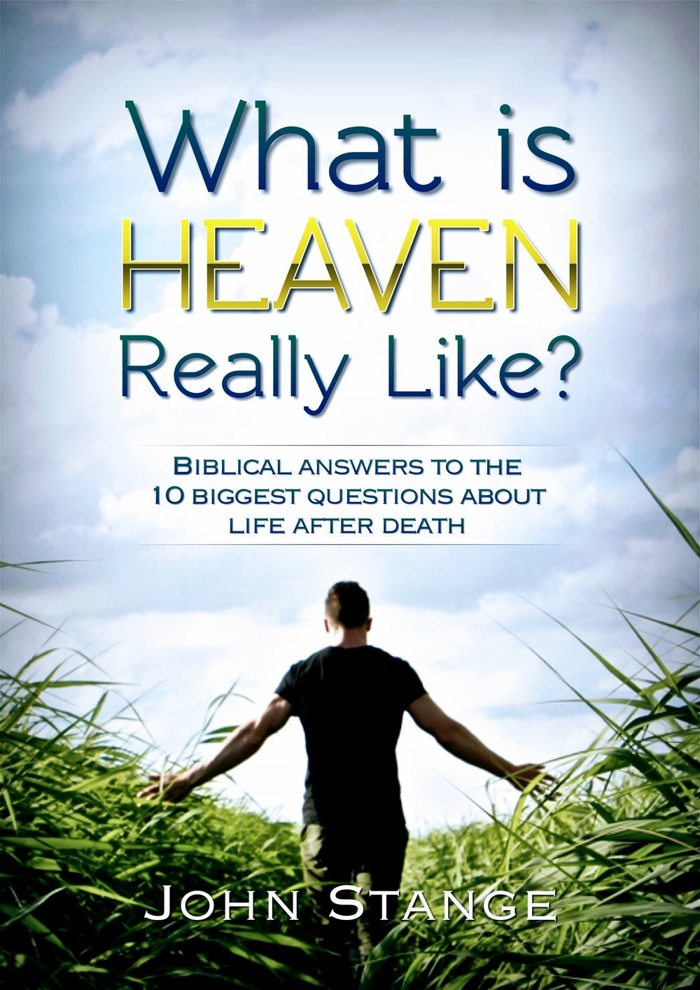 What is Heaven Really Like?