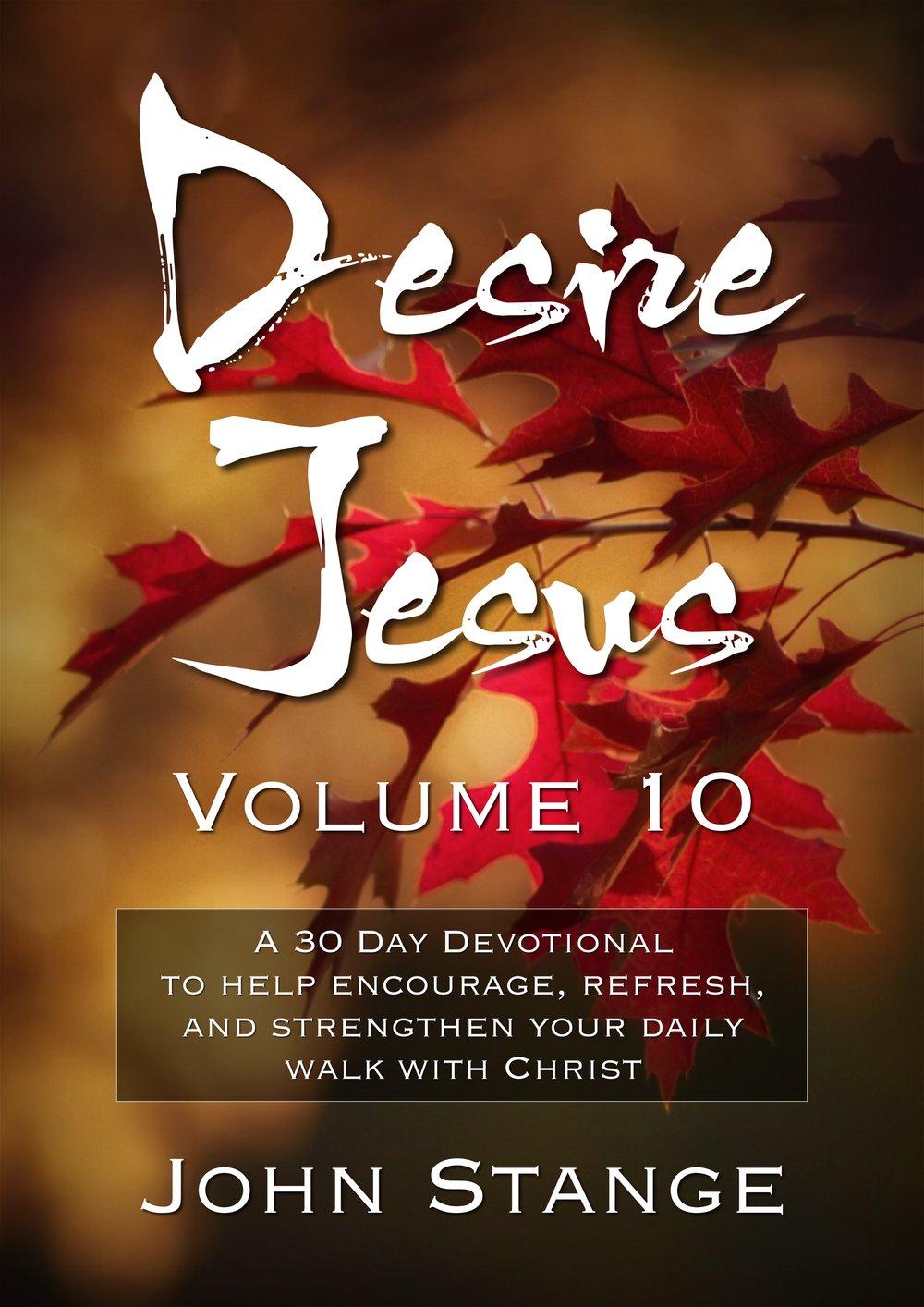 Desire Jesus, Volume 10