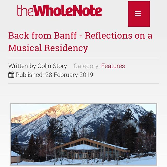 So in January I went to @banffcentre and had a pretty good time, and in February I wrote a piece about it for The WholeNote, and now it's almost March, and you can hit the link in my bio to read it (the piece). Thanks to all my Banff Centre friends who helped me out by answering some of my post-residency questions about their own experiences. I didn't get to use everything, but I was able to make mention of super cool people @sgleds, @marktaylorcomposer, @rosaguitartrio, and @coreygulkin. Also @macklongpre makes a brief, substantive appearance.  I feel as though I barely scratched the surface and could have written 10k more words and also that it turned out slightly sappy but so it goes! Enjoy.