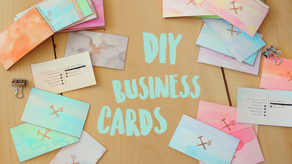 DIY BUSINESS CARDS — The Sorry Girls