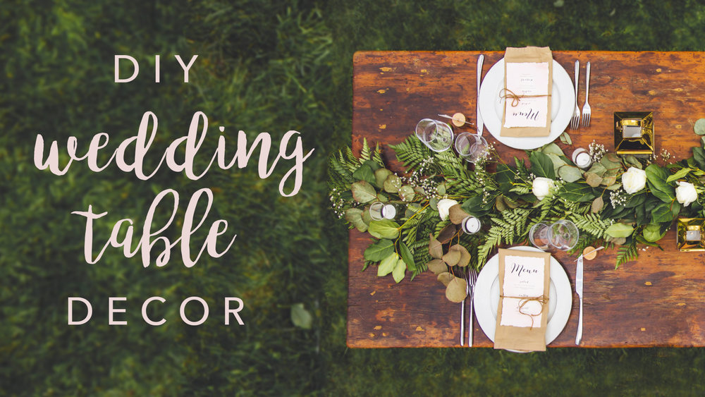Diy Wedding Table Decor The Sorry Girls