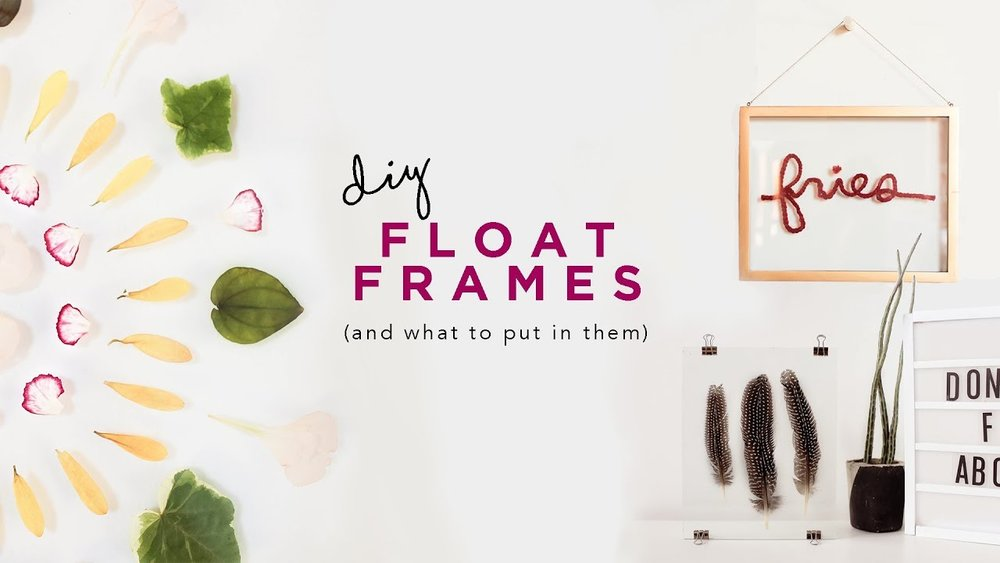Diy Float Frames And What To Put In Them The Sorry Girls