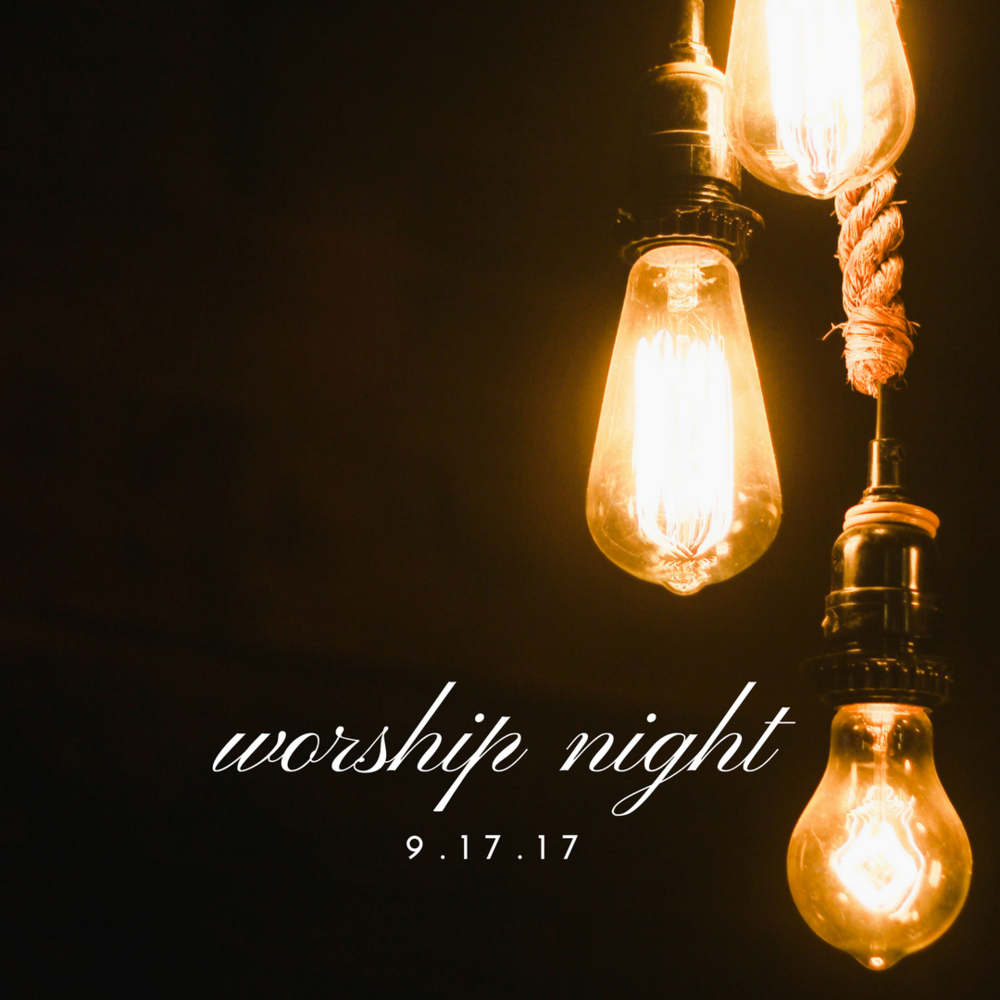 worship night 9%252F17%252F17.png