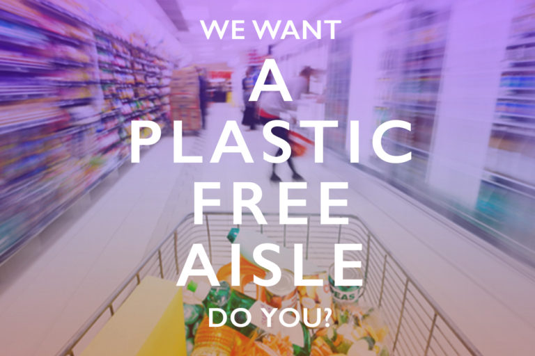 A Plastic Planet's campaign for a plastic free supermarket aisle is gaining steam - As consumers we need to demand more choice about what our products are packaged in.