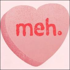 anti-valentine-meh_1.jpg