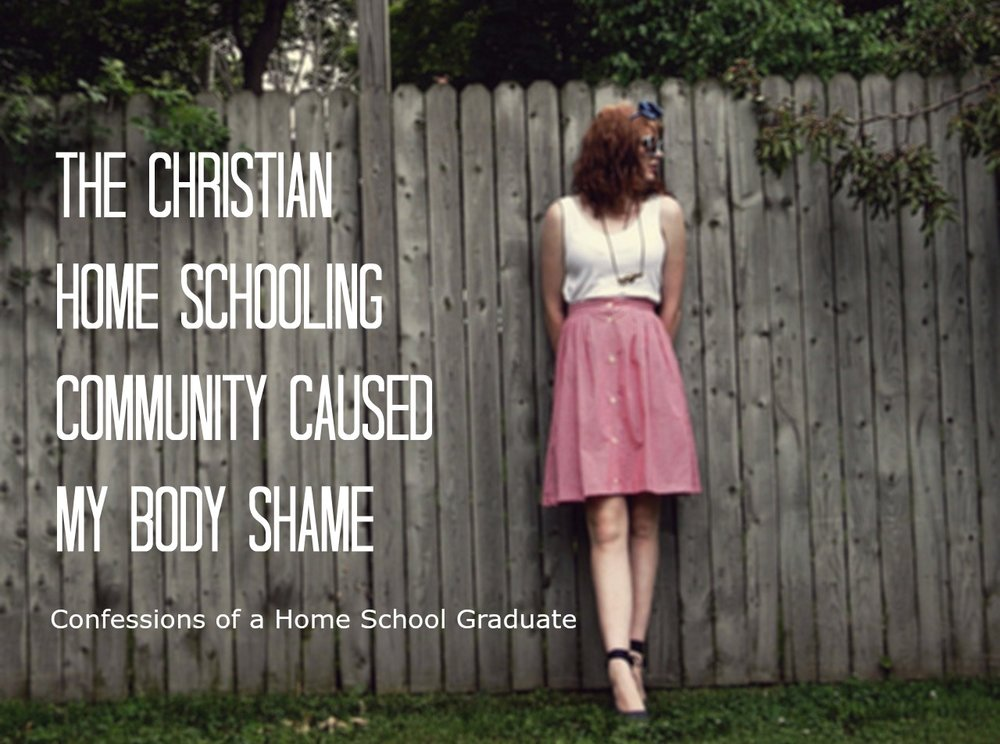 thechristianhomeschoolingcommunitcausedmybodyshame.jpg